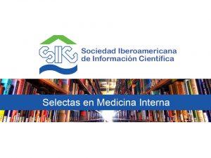 Selectas en Medicina Interna | Julio 20, Nº 1032