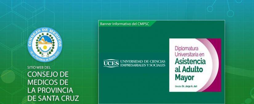 UCES Posgrados Salud- Inscripciones Abiertas! Diplomatura en Asistencia al Adulto Mayor