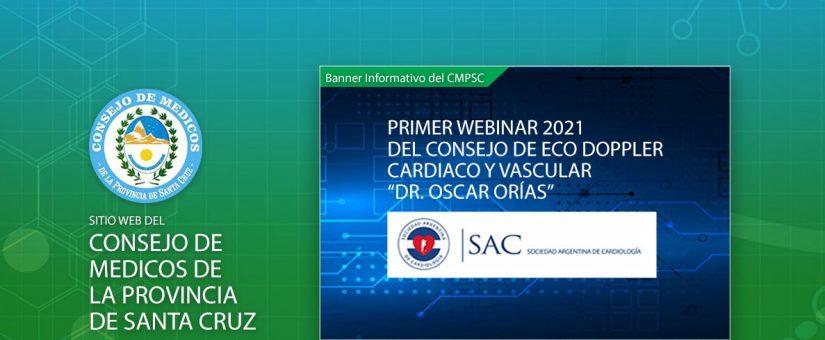"""PRIMER WEBINAR 2021 DEL CONSEJO DE ECO DOPPLER CARDIACO Y VASCULAR """"DR. OSCAR ORÍAS"""""""