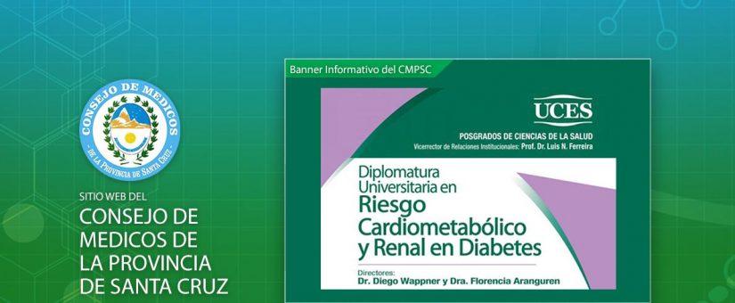 UCES Posgrados Salud | Diplomatura Universitaria en Riesgo Cardiometabólico y Renal en Diabetes
